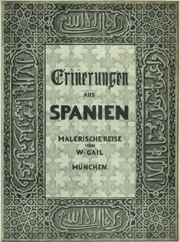 Wilhelm Erinnerungen aus Spanien. - 2