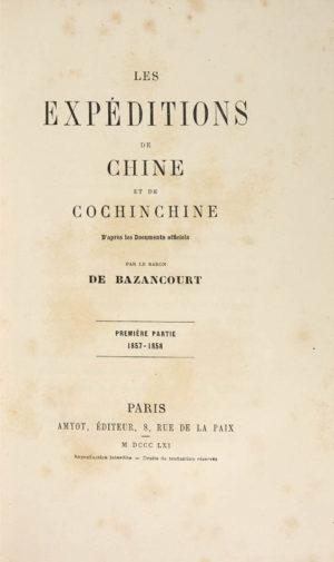 Baron de. Les Expéditions de Chine et Cochinchine