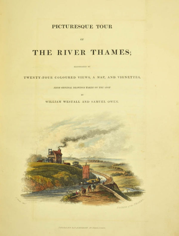 William; Samuel Owen. Picturesque tour of the River Thames. - 2